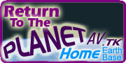 CLICK Here To Return To Your PlanetAV.tk Main Studios Homepage!